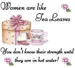 Women are Like Tea Leaves