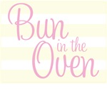 Bun in The Oven - Pink