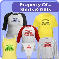 Property Of ... Shirts And Gifts