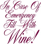 In Case of Emergency..Wine!