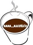 Mmmmm...macchiato