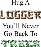Hug a Logger