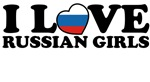 I Love Russian Girls