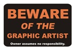 Beware / Graphic Artist