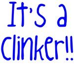 It's A Clinker!