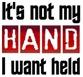 Not My Hand