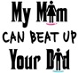My Mom Can...