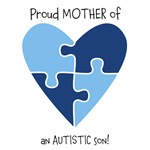Proud MOTHER of an AUTISTIC son!