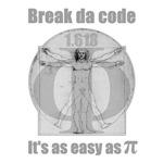 Break da code