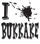 I Love Bukkake