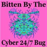 Bitten By The Cyber 24/7 Bug
