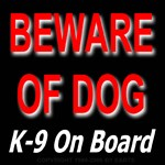 Beware of Dog K-9 On Board