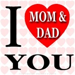 I Love You Mom & Dad