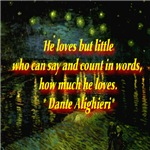 Loves But Little Dante Alighieri