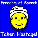 Freedom of Speech Taken Hostage