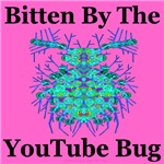 Bitten By The YouTube Bug