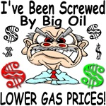 I've Been Screwed By Big Oil Lower Gas Prices