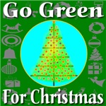 Go Green For Christmas (Front only)