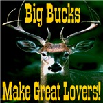 Big Bucks Make Great Lovers