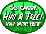 Go Green Hug A Tree 2008c