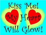 Kiss Me My Heart Will Glow!