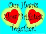 Our Hearts Glow Brightest Together!