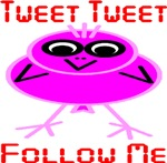 Tweet Tweet Follow Me Pink Stick Fig Bird