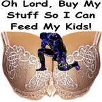 Pray To Buy My Stuff & Feed My Kids