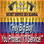 Secret Service Sex Scandal -  Protect & Service