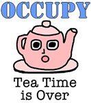 Occupy Wall Street Tea Time is Over