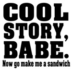 Funny cool story babe