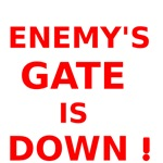 Enemys Gate is Down