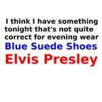 Elvis Presley Blue Suede Shoes