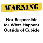 Cubicle Warning