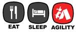 Eat. Sleep. Agility