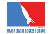 Major League Rocket Science