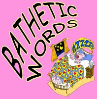 Bathetic Words