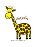 I LOVE GIRAFFES - LOVE TO BE ME