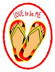 FLIP FLOPS - LOVE TO BE ME