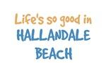 Life is so good in Hallandale Beach