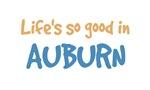 Life is so good in Auburn