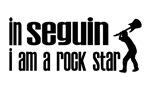 In Seguin I am a Rock Star