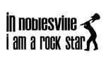 In Noblesville I am a Rock Star