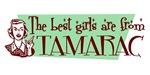 Best Girls are from Tamarac
