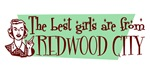 Best Girls are from Redwood City