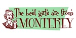 Best Girls are from Monterey