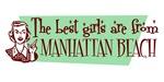 Best Girls are from Manhattan Beach