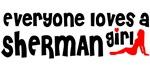 Everyone loves a Sherman Girl
