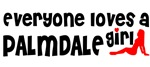 Everyone loves a Palmdale Girl