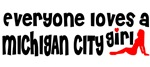 Everyone loves a Michigan City Girl